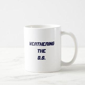 Weatheringthe B.S. Classic White Coffee Mug
