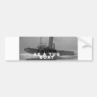 Weatherproof Bumper Sticker Tough As A Tugboat