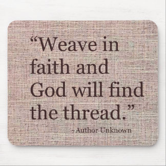 Weave In Faith Mouse Pad