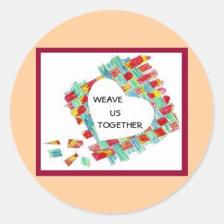 """""""Weave Us Together"""" sticker"""