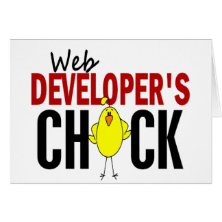 Web Developer's Chick Greeting Card