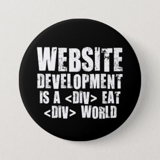 Web Development: A DIV EAT DIV World Pinback Button