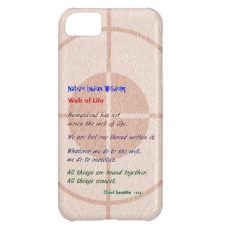 Web of Life : Native American Wisdom iPhone 5C Case