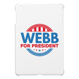Webb For President Cover For The iPad Mini