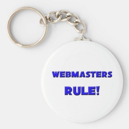Webmasters Rule! Keychain