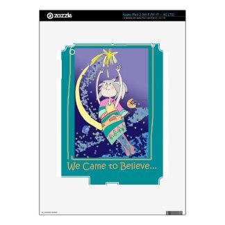 WeCAMEtoBELIEVE.jpg Decals For iPad 3