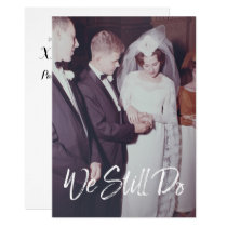 Wedding Anniversary with Photo - We Still Do Card