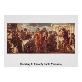 Wedding At Cana By Paolo Veronese Poster