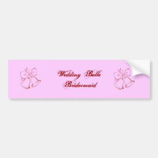 Wedding Belle Bridesmaid Bumper Sticker