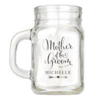 Wedding Bridal Party   Mother of the Groom Mason Jar