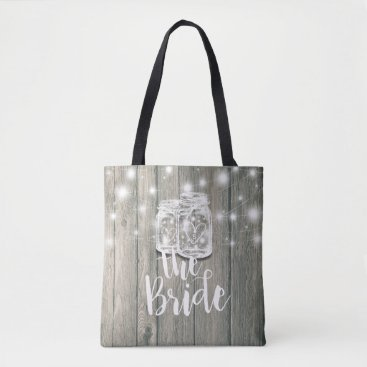 Bride Themed Wedding Brides Rustic Wood Mason Jar String Lights Tote Bag