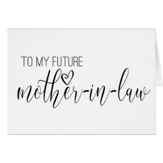 wedding card for the future MOTHER-in-law