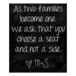 Wedding Ceremony Sign Choose A Seat Not A Side Poster at Zazzle