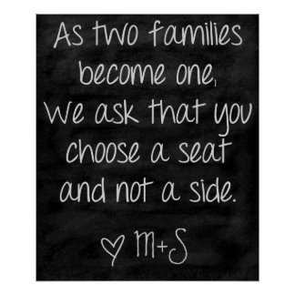 Wedding Ceremony Sign Choose a seat not a side Poster