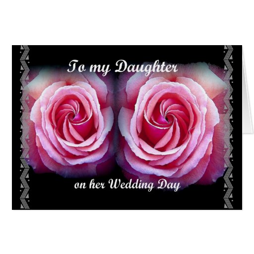 Wedding Congratulations to My Daughter Greeting Card