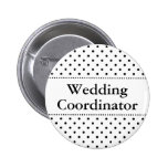 Wedding coordinator pinback button for weddings