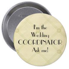 Wedding Coordinator-Planner Pinback Button at Zazzle