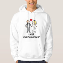 Wedding Couple - Under New Management Hoodie
