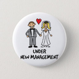 Wedding Couple - Under New Management Pinback Button