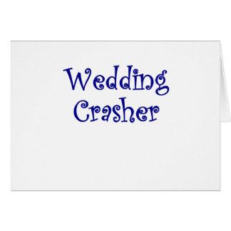 Wedding Crasher Card