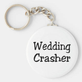 Wedding Crasher Keychain