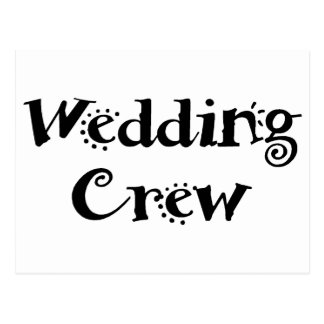 Wedding Crew Postcards