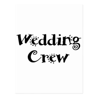 Wedding Crew Postcard