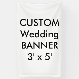 Wedding Custom Banner 3' x 5'