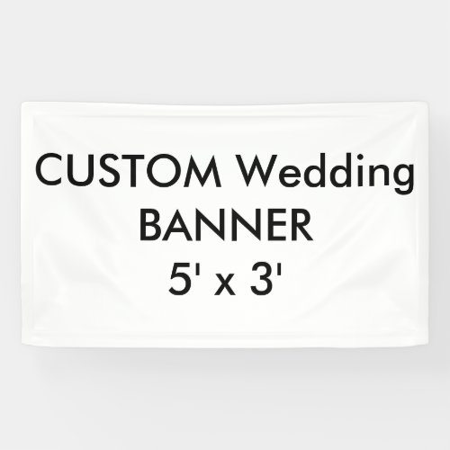 Wedding Custom Banner 5 x 3