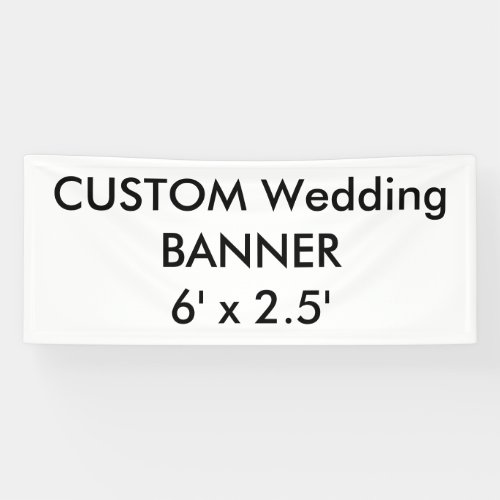 Wedding Custom Banner 6 x 25