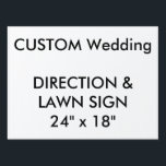 "Wedding Custom Direction &amp; Lawn Sign 24&quot; x 18&quot;<br><div class=""desc"">For the full and expending range of customizable wedding product templates, visit http://www.personalizedweddingessentials.com. Wedding Custom Direction &amp; Lawn Sign 24&quot; x 18&quot;, lightweight corrugated plastic construction (4mm thick), perfect for posting directions at road junctions and for signing the wedding venue. Stick in grass or soil with optional &quot;H&quot; frame. Photos,...</div>"