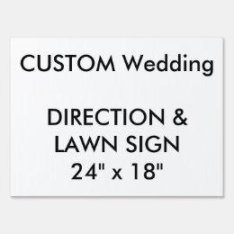 "Wedding Custom Direction & Lawn Sign 24"" x 18"""
