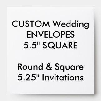 "Wedding Custom Envelopes 5.25"" Square Invitations"