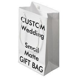 "Wedding Custom Gift Bag MATTE SMALL 5"" x 8.5"""