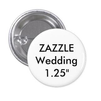 "Wedding Custom Small 1.25"" Round Button Pin"