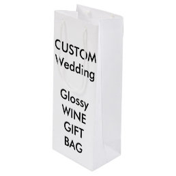 "Wedding Custom WINE Gift Bag GLOSSY 4.75"" x 13"""