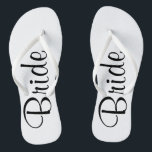 "Wedding Day Bride Flip Flops<br><div class=""desc"">Be the bride from head to toe.</div>"