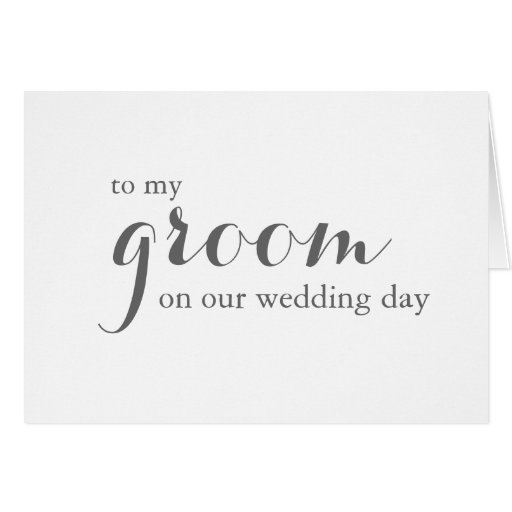 Wedding Day Card to Groom Card
