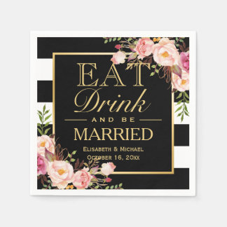 Wedding EAT Drink and Be Married Floral Gold Frame Paper Napkin