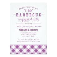 "Wedding Engagement Party Invitation | ""I Do"" BBQ at Zazzle"