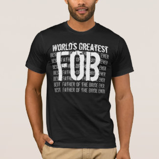 Wedding Father of the Bride World's Greatest V04 T-Shirt