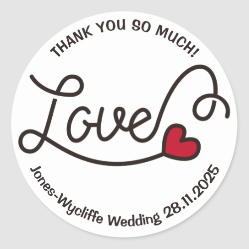 Wedding Favor Love Red Heart Typography Art Classic Round Sticker