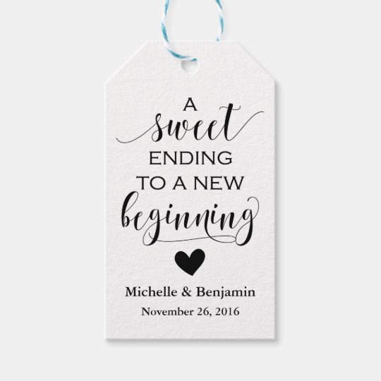 Wedding Favor Tag Sweet Ending New Beginning Zazzle Com