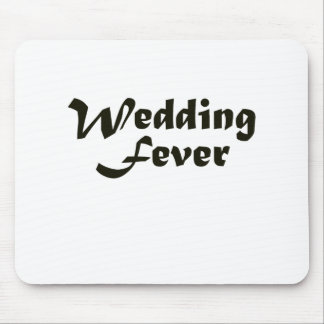 Wedding Fever Mouse Pad