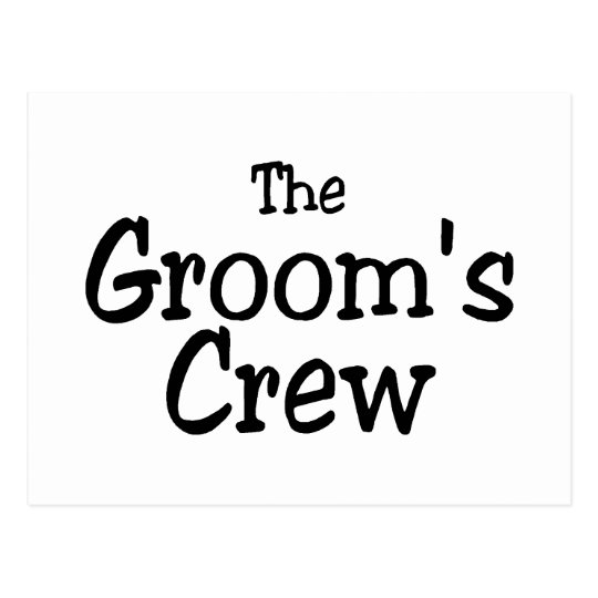 Wedding Grooms Crew Postcard