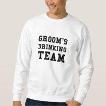 Wedding Grooms Drinking Team Sweatshirt