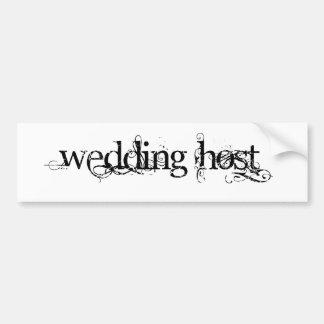 Wedding Host Bumper Sticker