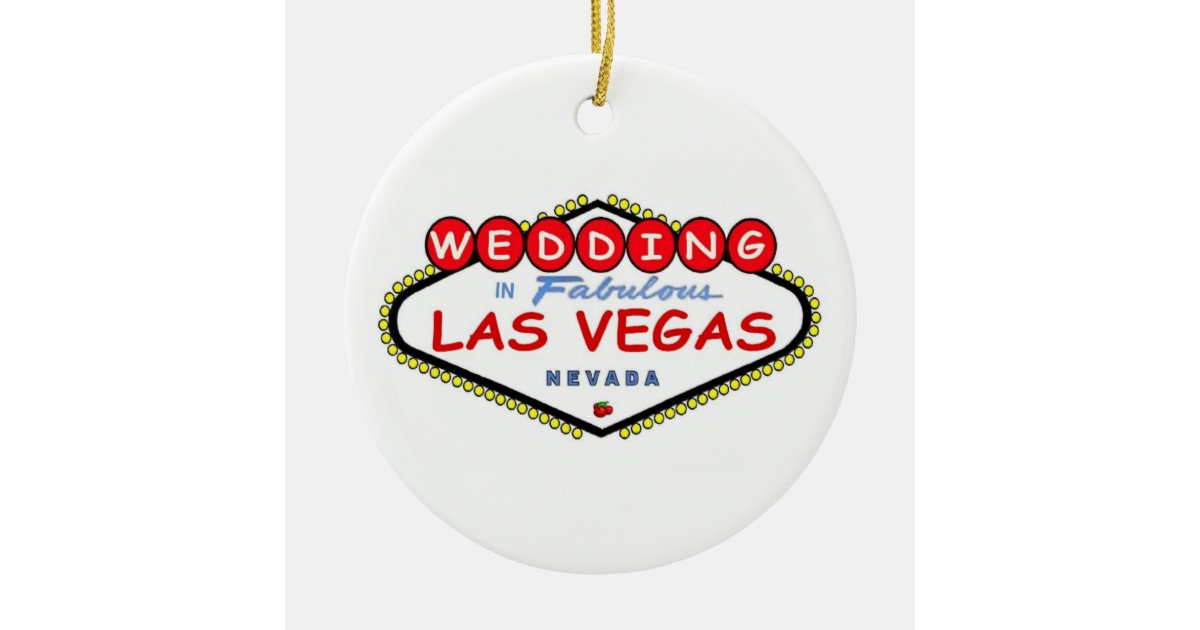 Wedding In Fabulous Las Vegas Ornament Zazzle