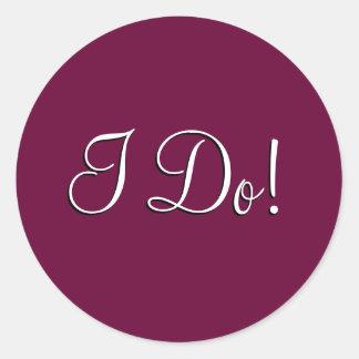 "Wedding Invitation Seal_""I Do!"" Classic Round Sticker"