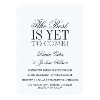 Wedding Invitation | THE BEST IS YET TO COME